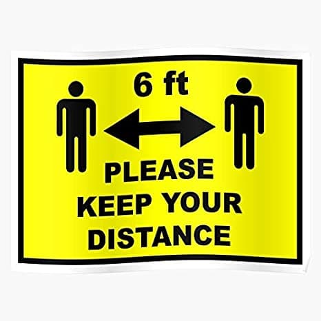 Maintain A six-Foot Distance