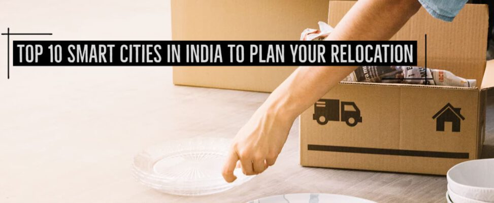Top 10 Smart Cities In India To Plan Your Relocation