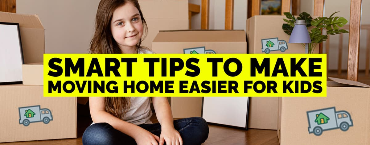 Tips To Make Moving Home Easier For Kids